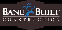Bane Built Construction, Co.